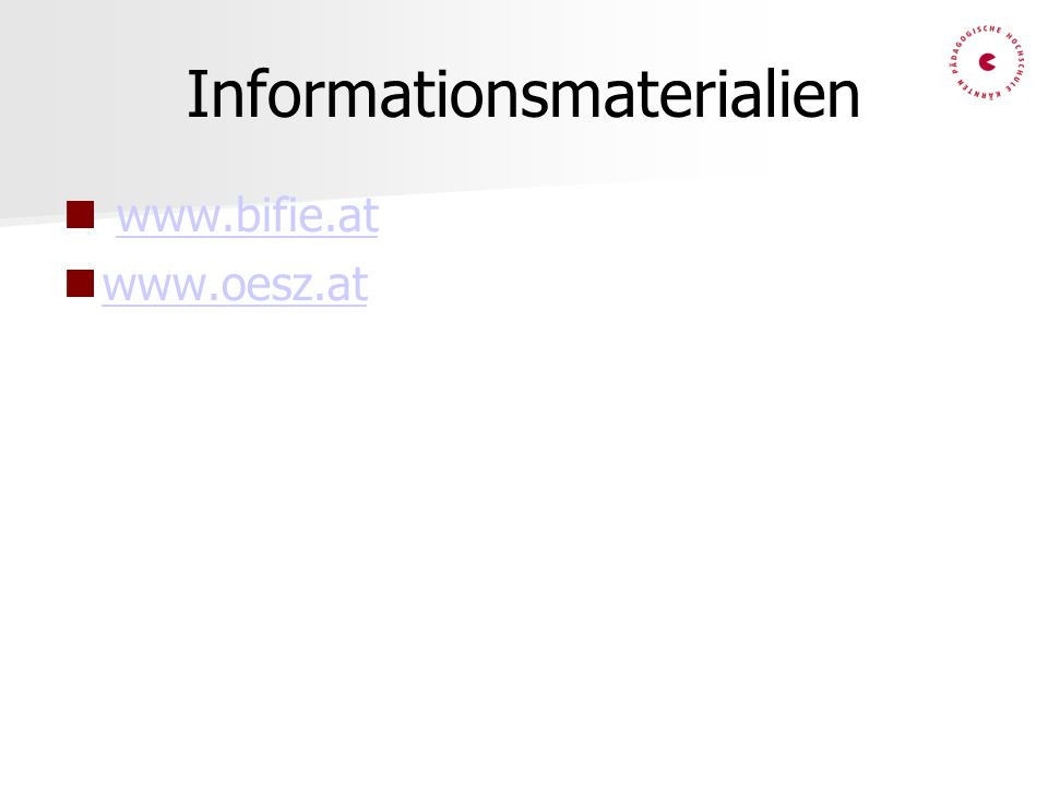 Informationsmaterialien www.bifie.at www.oesz.at