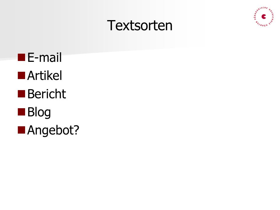 Textsorten E-mail Artikel Bericht Blog Angebot?
