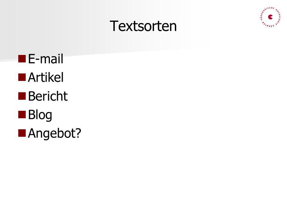 Beurteilungskriterien Erfüllung der Aufgabenstellung (Textsorte, Länge, Inhalt) Aufbau und Layout Grammatikalisches und lexikalisches Spektrum Grammatikalische und lexikalische Korrektheit