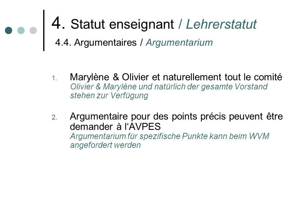 4. Statut enseignant / Lehrerstatut 4.4. Argumentaires / Argumentarium 1.