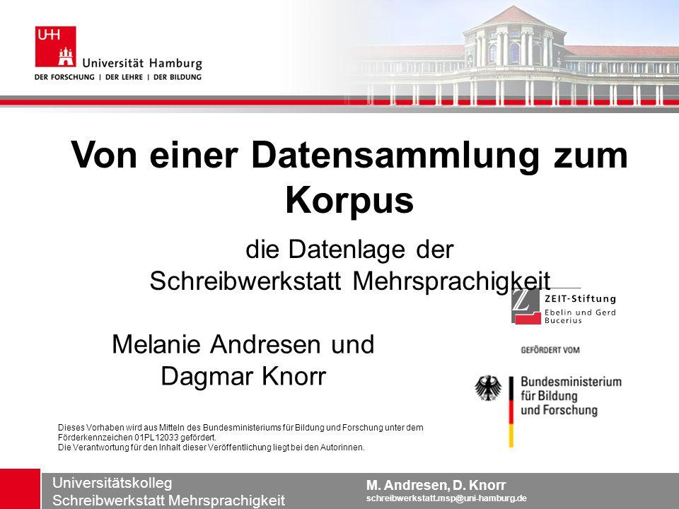 dagmar.knorr@uni-hamburg.de Universitätskolleg M.Andresen, D.