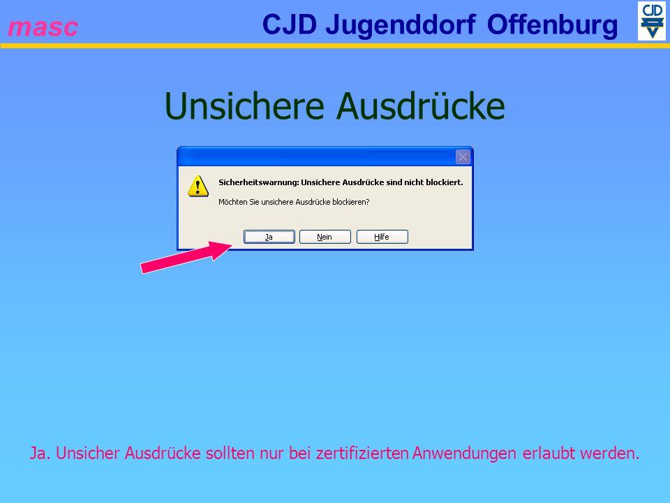 masc CJD Jugenddorf Offenburg Unsichere Ausdrücke Ja.