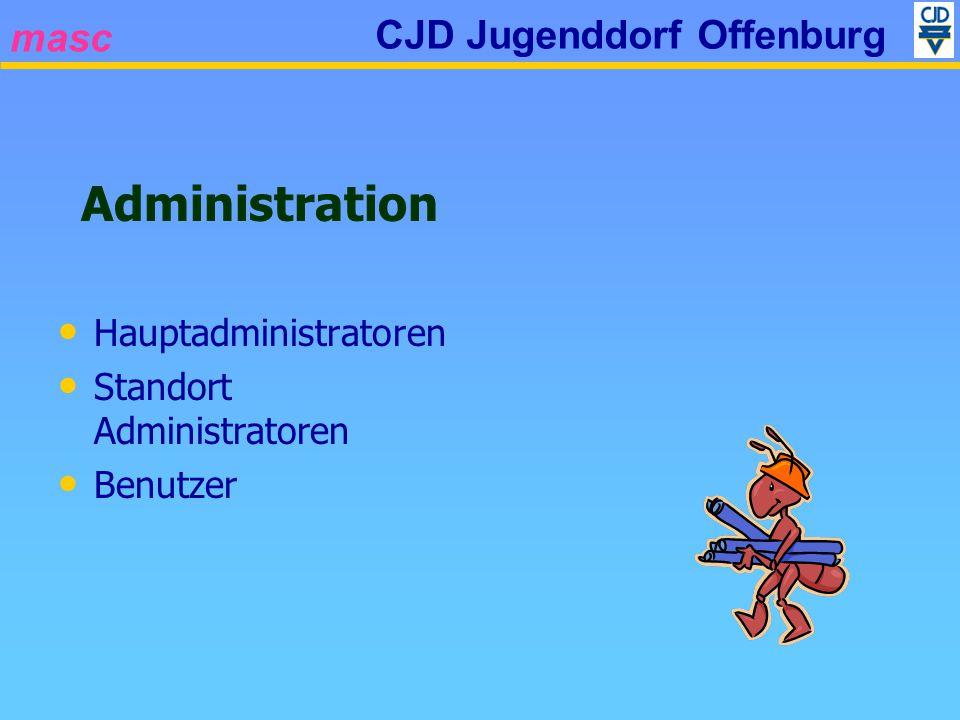 masc CJD Jugenddorf Offenburg Administration Hauptadministratoren Standort Administratoren Benutzer