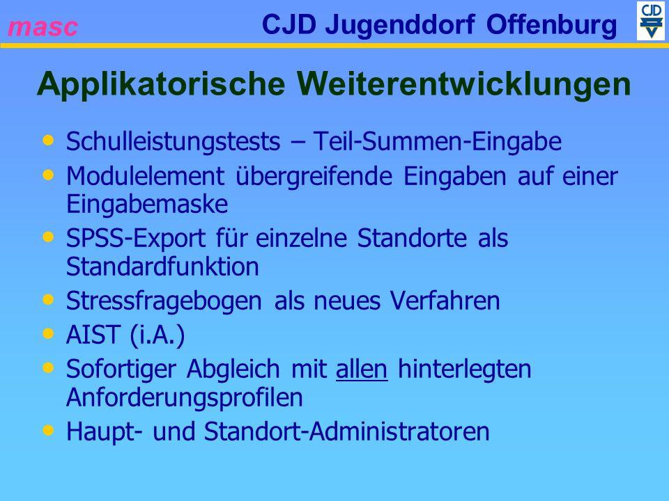 masc CJD Jugenddorf Offenburg Schulleistungstests – Teil-Summen-Eingabe Modulelement übergreifende Eingaben auf einer Eingabemaske SPSS-Export für ein