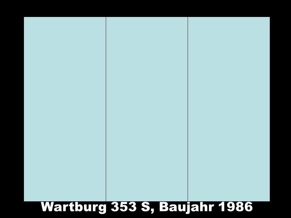 Wartburg 353 S, Baujahr 1986
