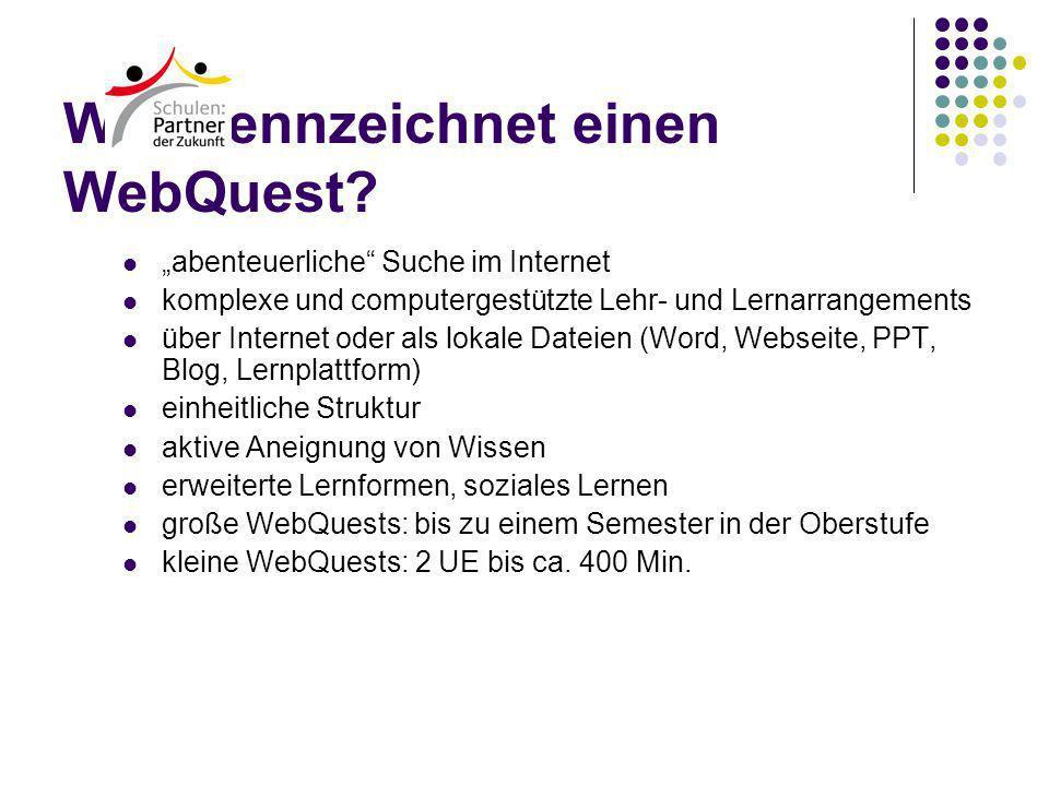 Was kennzeichnet einen WebQuest.