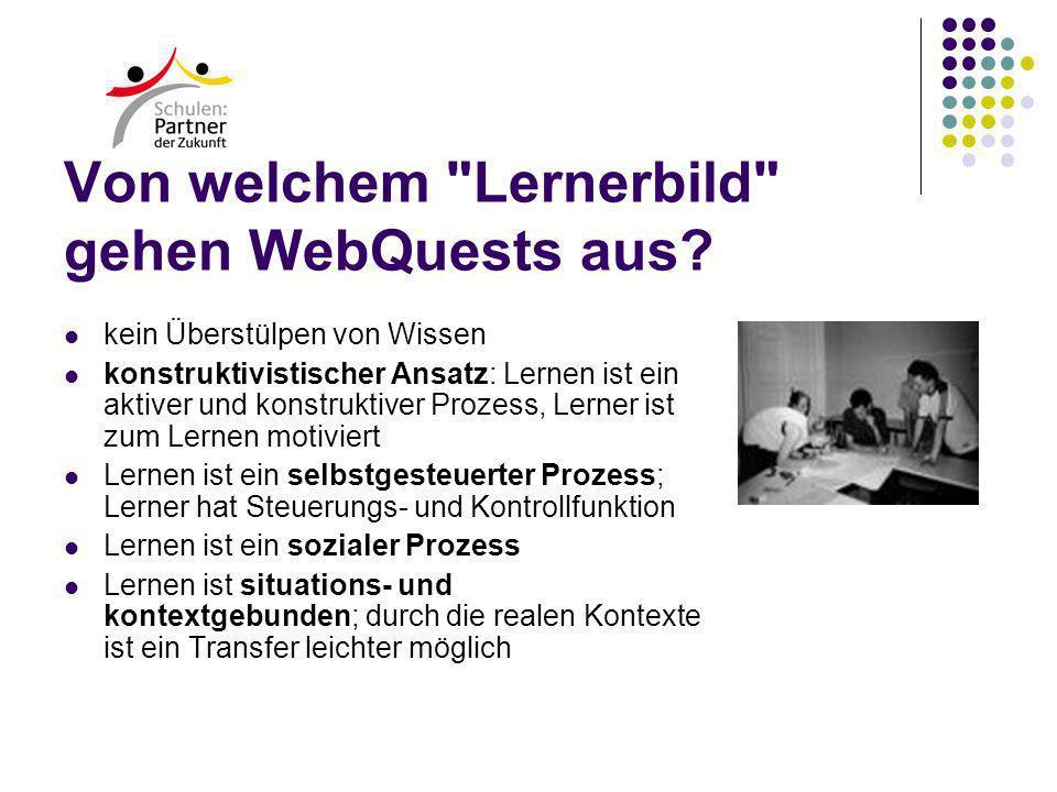 Von welchem Lernerbild gehen WebQuests aus.