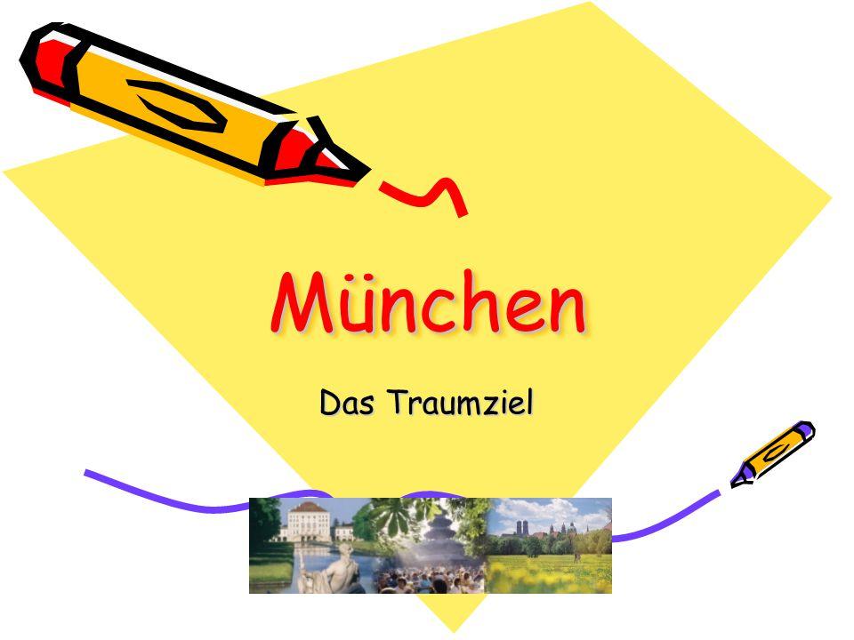 MünchenMünchen Das Traumziel