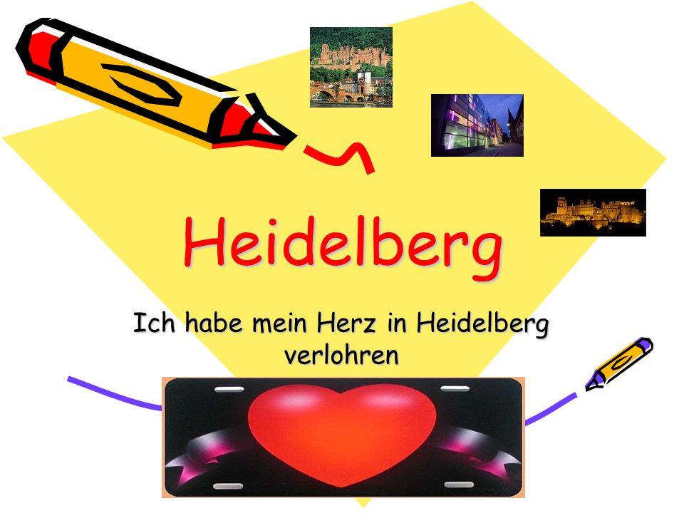 Heidelberg Ich habe mein Herz in Heidelberg verlohren