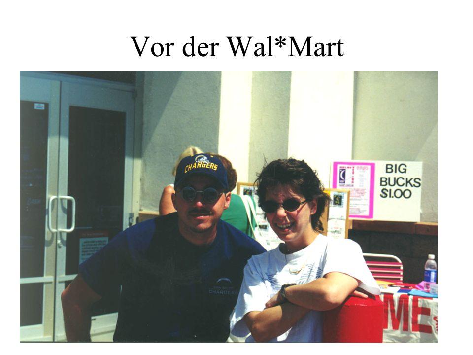 Vor der Wal*Mart