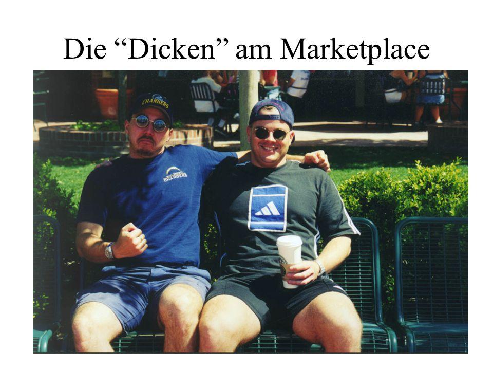 Die Dicken am Marketplace