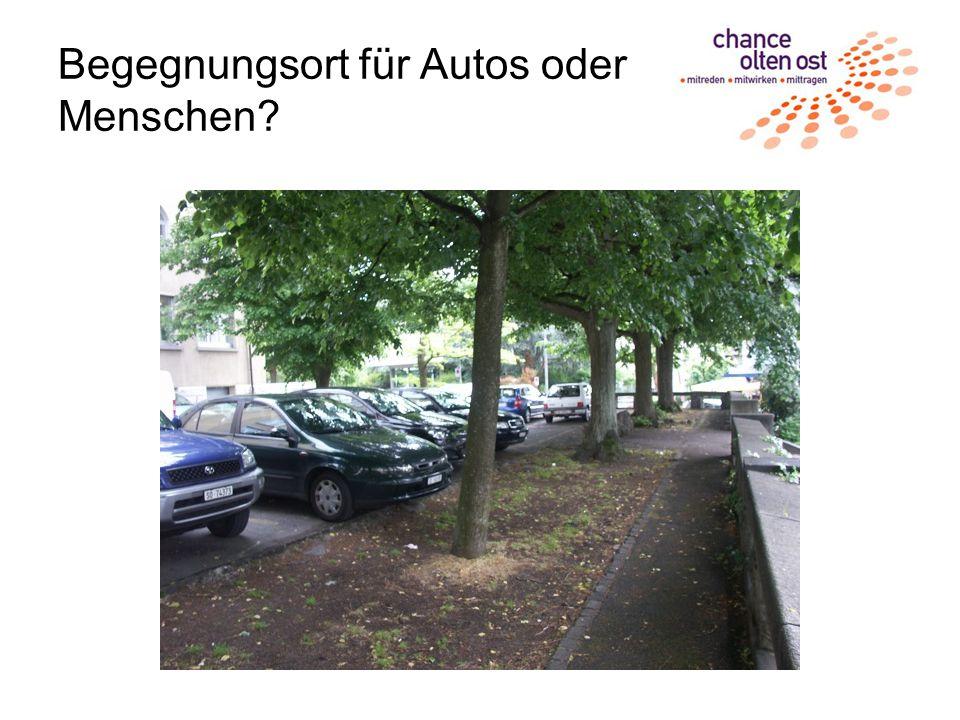 Begegnungsort für Autos oder Menschen