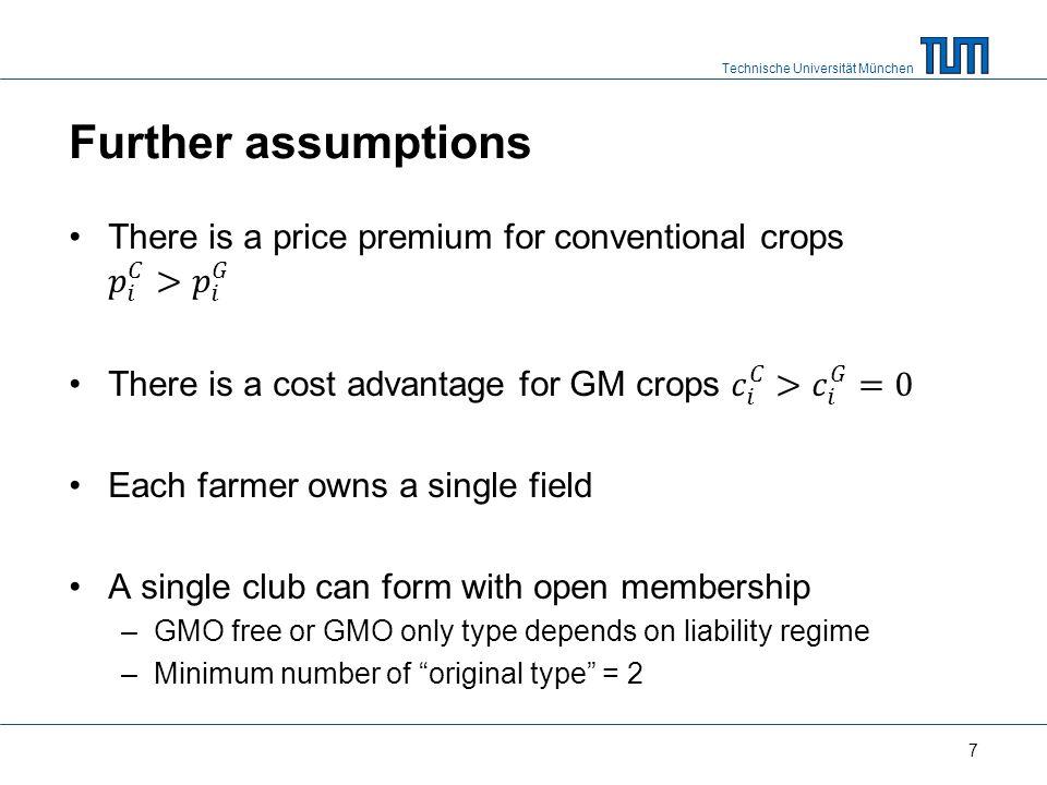 Technische Universität München Further assumptions 7