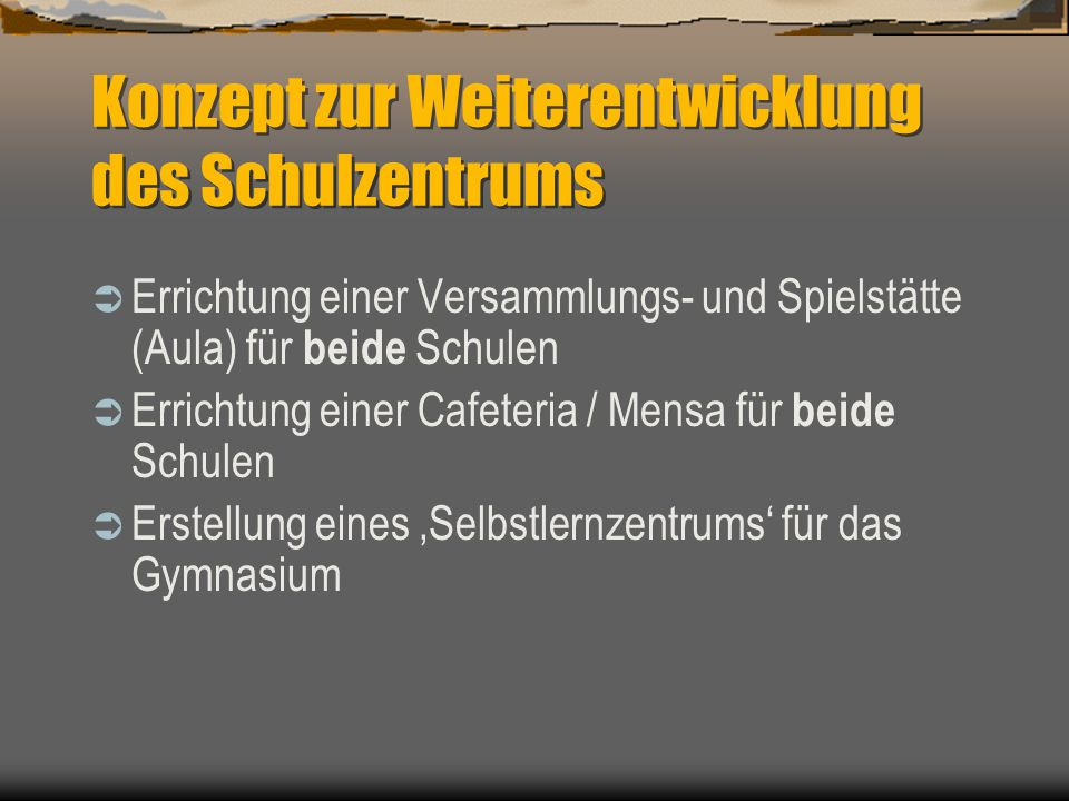 Entwicklungsvarianten Umwandlung der bestehenden Aula (GY) in ein Selbstlernzentrum mit Konferenz- und Arbeitsräumen Abriss von HS-Foyer und Lehrschwimmbecken- Ruine Neubau einer Aula und einer Cafeteria/Mensa für beide Schulen im Bereich Laurentiusstraße
