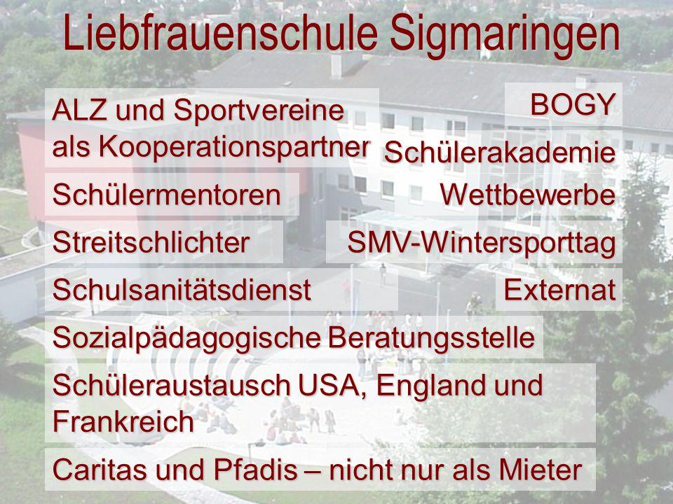 Liebfrauenschule Sigmaringen Schülermentoren ALZ und Sportvereine als Kooperationspartner Streitschlichter Sozialpädagogische Beratungsstelle Schulsan