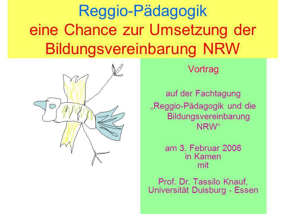 Bildung in der Kindertagesstätte und Grundschule: Kindern Wurzeln und Flügel geben Vortrag auf der Fachtagung Reggio-Pädagogik und die Bildungsvereinb