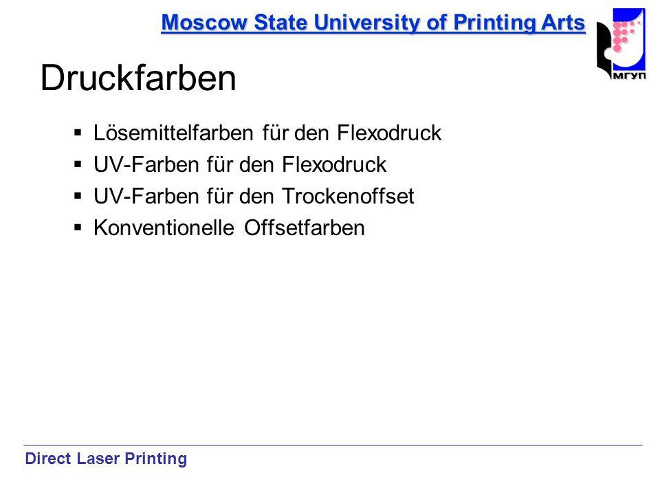 Moscow State University of Printing Arts Druckfarben Lösemittelfarben für den Flexodruck UV-Farben für den Flexodruck UV-Farben für den Trockenoffset