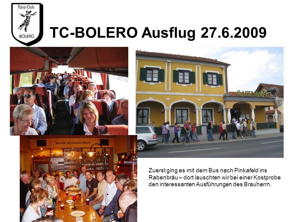 TC-BOLERO Ausflug 27.6.2009 Zuerst ging es mit dem Bus nach Pinkafeld ins Rabenbräu – dort lauschten wir bei einer Kostprobe den interessanten Ausführungen des Brauherrn.