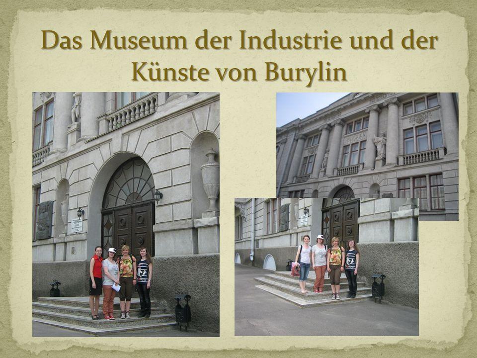 Das Museum der Industrie und der Künste von Burylin