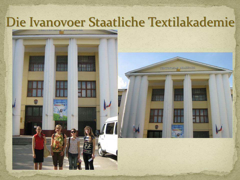 Die Ivanovoer Staatliche Textilakademie