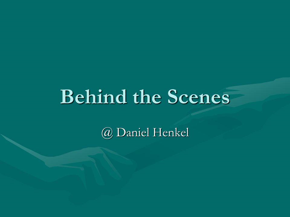 Behind the Scenes @ Daniel Henkel