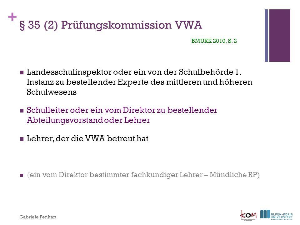 + § 38 Beurteilung BMUKK 2010, S.