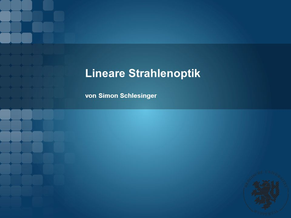 Lineare Strahlenoptik von Simon Schlesinger