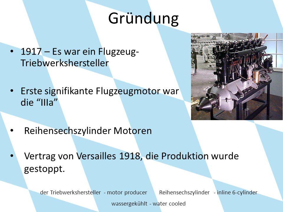 Gründung 1917 – Es war ein Flugzeug- Triebwerkshersteller Erste signifikante Flugzeugmotor war die IIIa Reihensechszylinder Motoren Vertrag von Versai