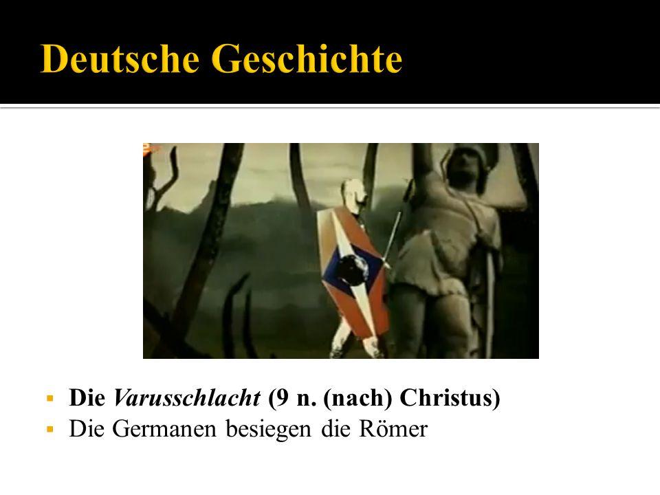 Die Varusschlacht (9 n. (nach) Christus) Die Germanen besiegen die Römer