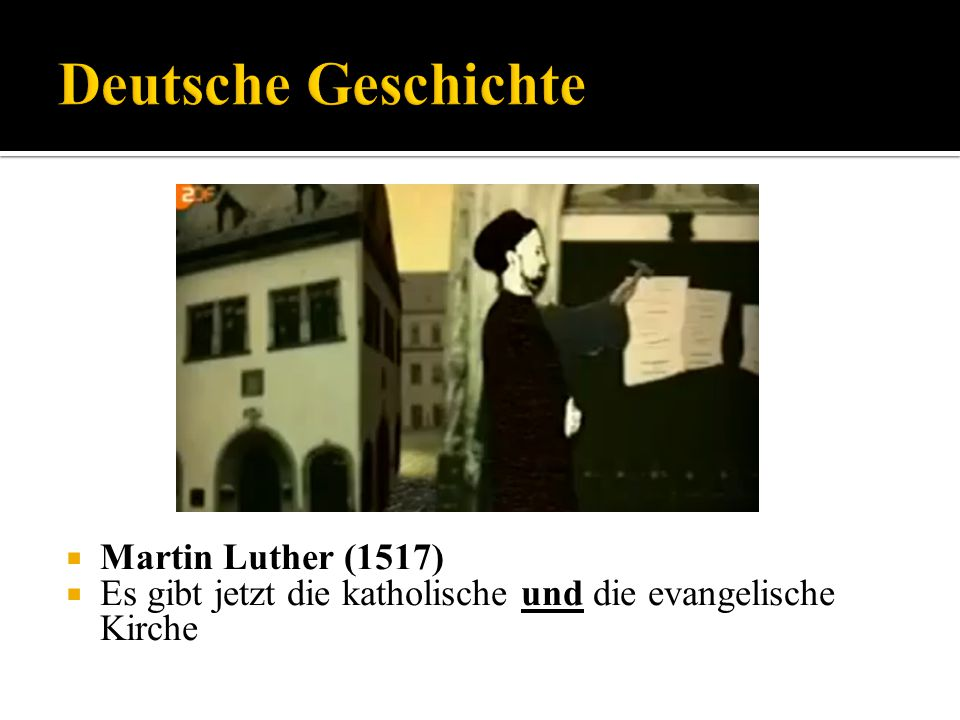 Martin Luther (1517) Es gibt jetzt die katholische und die evangelische Kirche