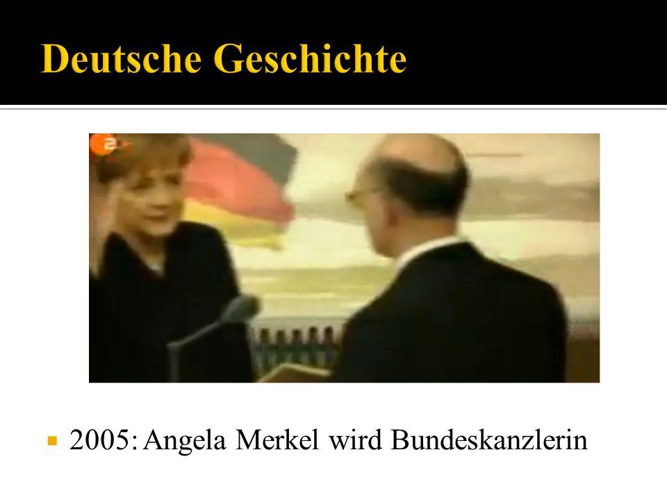 2005: Angela Merkel wird Bundeskanzlerin