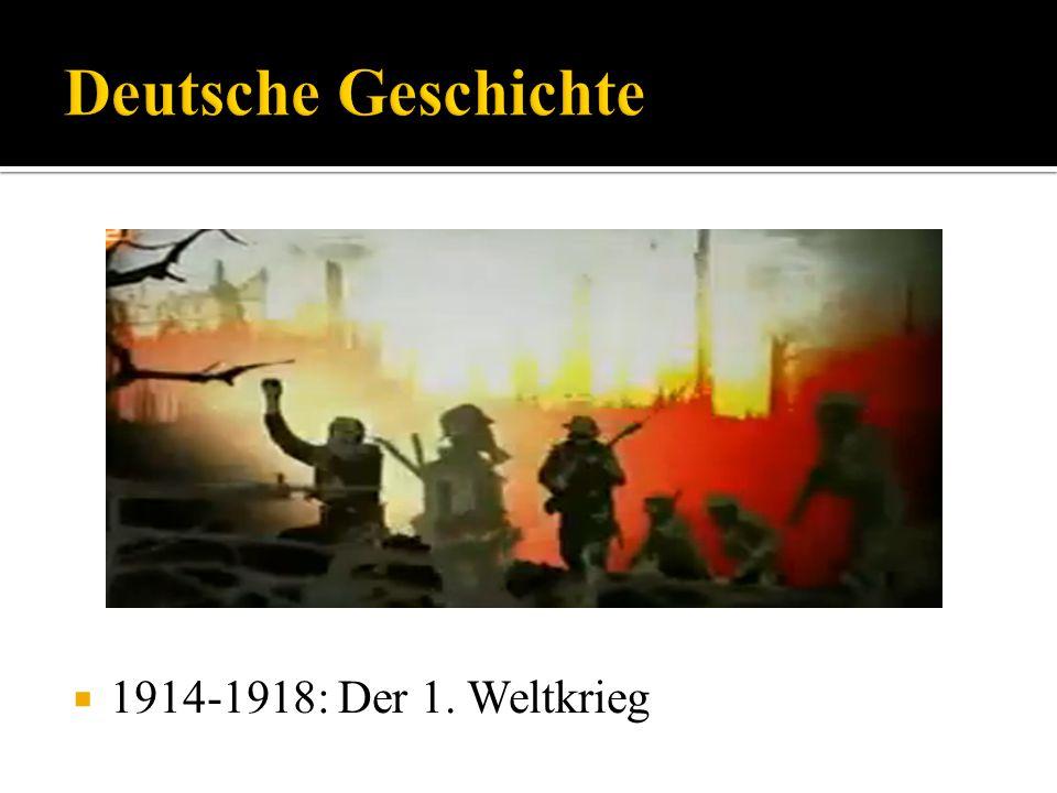 1914-1918: Der 1. Weltkrieg