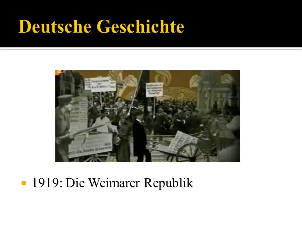 1919: Die Weimarer Republik