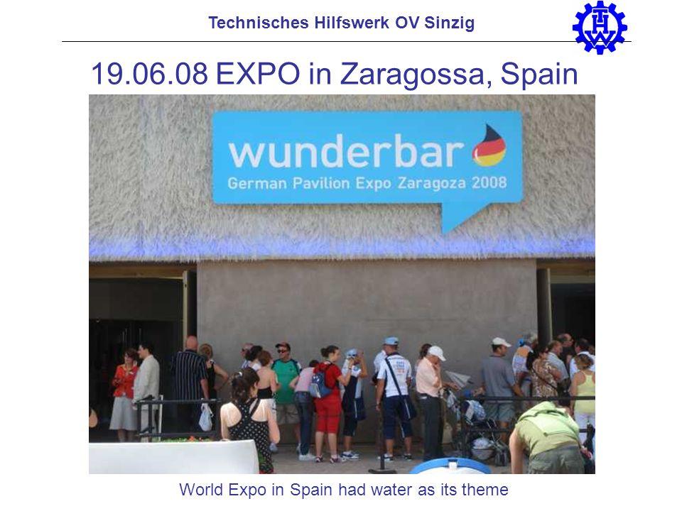 Technisches Hilfswerk OV Sinzig 19.06.08 EXPO in Zaragossa, Spain World Expo in Spain had water as its theme