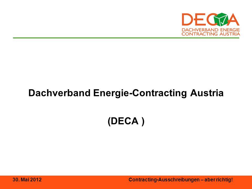 30.Mai 2012 Contracting-Ausschreibungen – aber richtig.