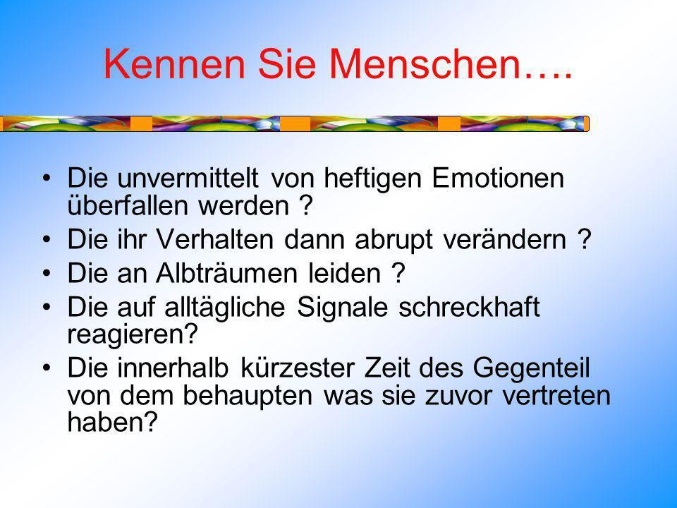 Neue Erkenntnisse der Traumatherapie Gehirntraining für positives Erleben und Verhalten –Ressourcenarbeit –Freudetagebuch …..