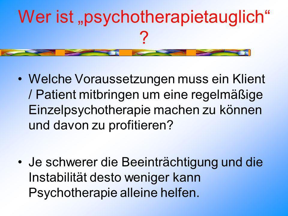 Wer ist psychotherapietauglich .