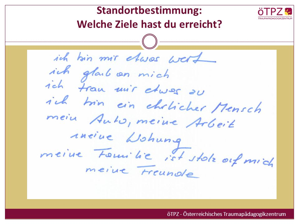 Standortbestimmung: Welche Ziele hast du erreicht? öTPZ - Österreichisches Traumapädagogikzentrum