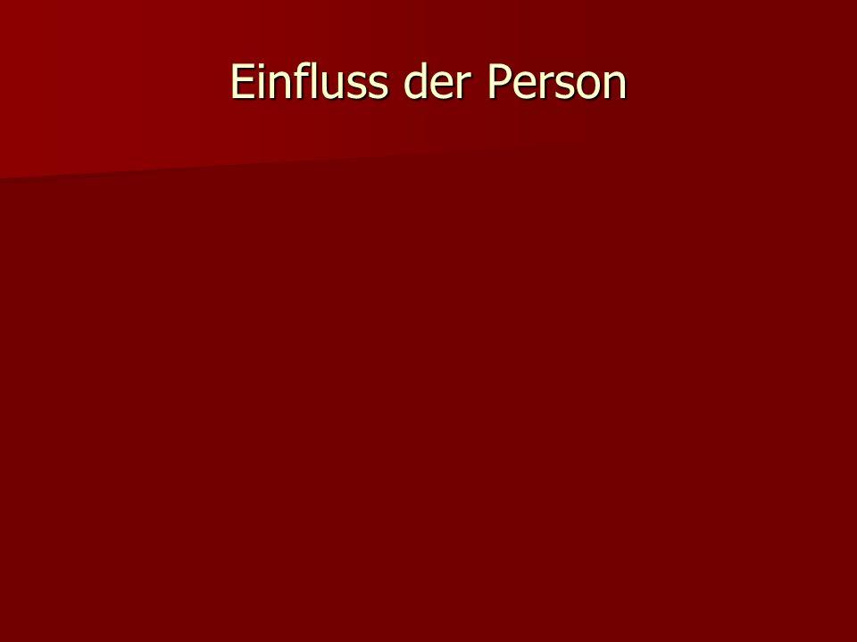 Einfluss der Person