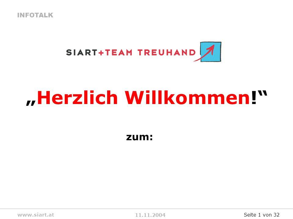11.11.2004 INFOTALK www.siart.at Herzlich Willkommen! zum: Seite 1 von 32