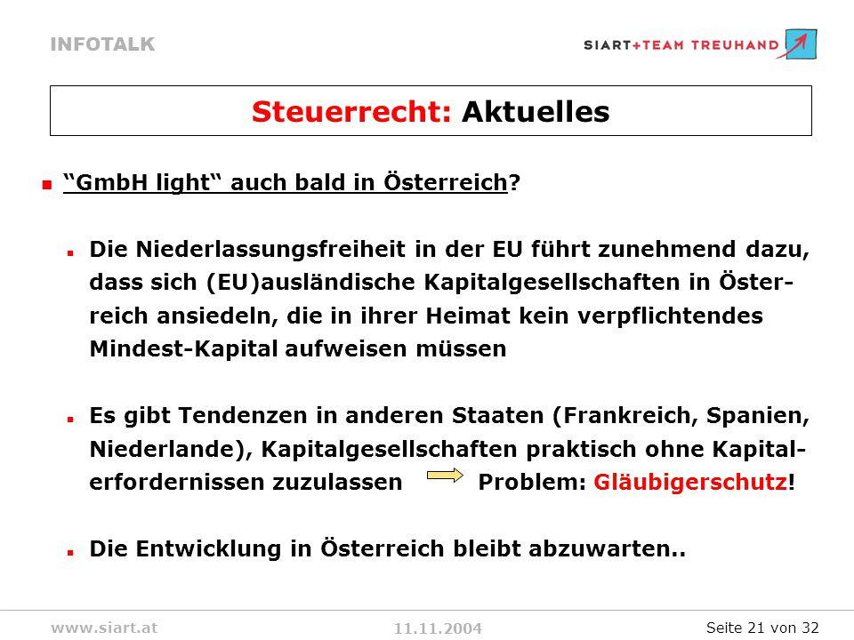11.11.2004 INFOTALK www.siart.at Steuerrecht: Aktuelles GmbH light auch bald in Österreich.