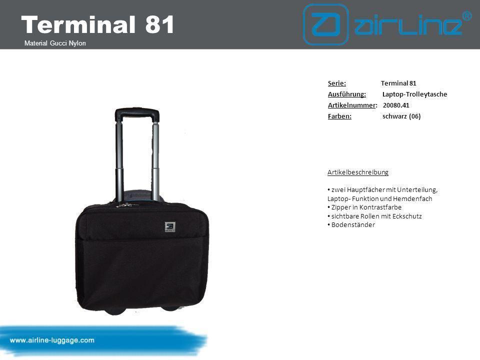 Terminal 81 Material Gucci Nylon Serie: Terminal 81 Ausführung: Flughänger 41 cm Artikelnummer: 20080.41 Farben: schwarz (06) lila (04) Artikelbeschreibung: Hauptfach mit herausnehmbarer Laptoptasche rückwärtige Sicherheitsmanschette mit Druckknopf