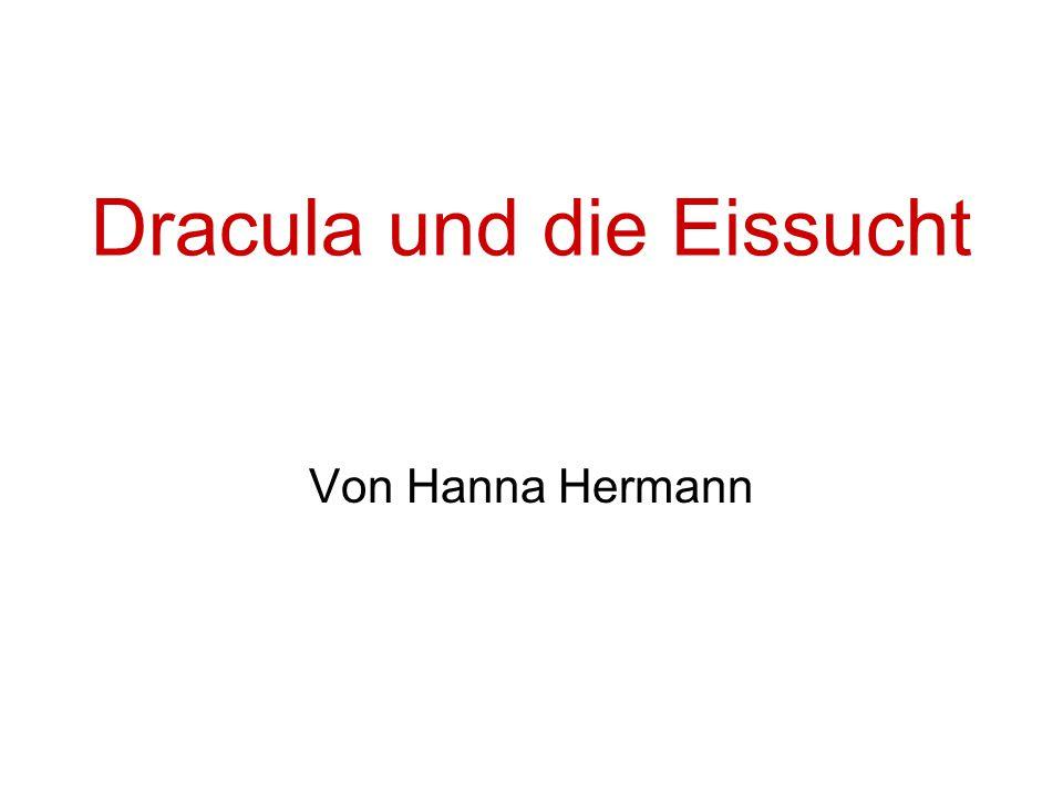 Dracula und die Eissucht Von Hanna Hermann