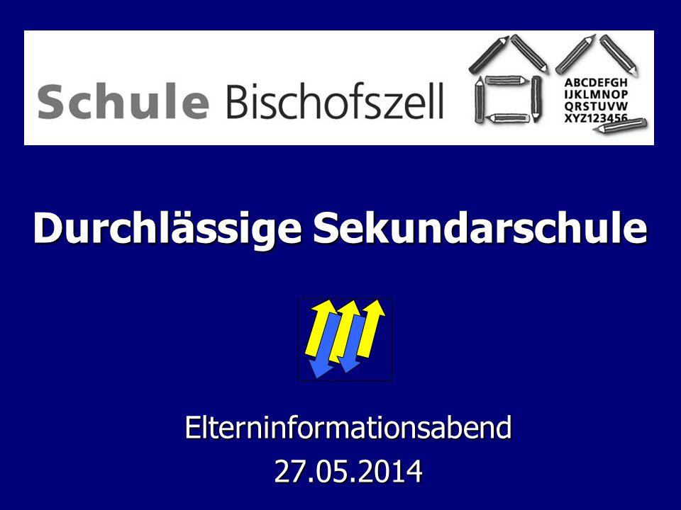 Durchlässige Sekundarschule Elterninformationsabend27.05.2014