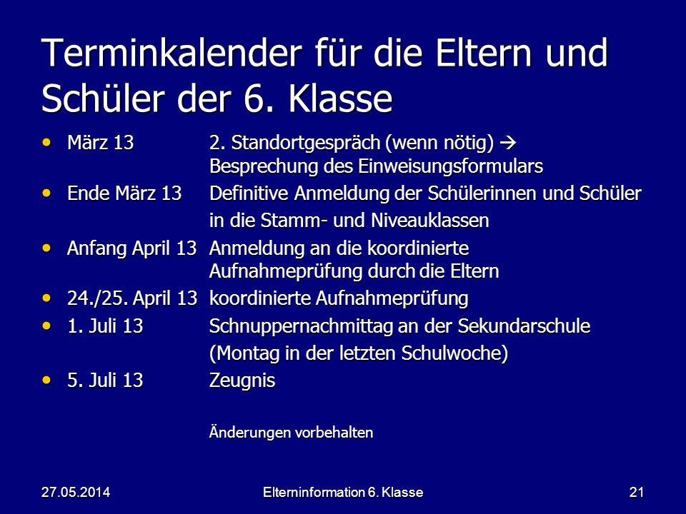 Elterninformation 6. Klasse21 Terminkalender für die Eltern und Schüler der 6.