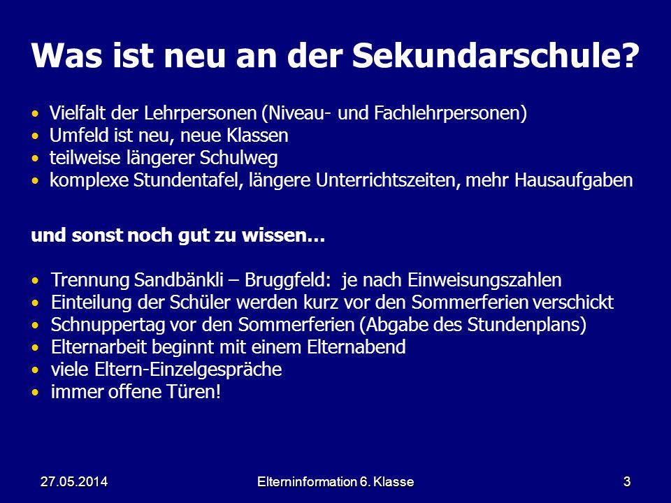 Elterninformation 6.Klasse427.05.20144 Sommerlager 2.