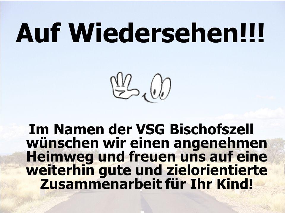 Elterninfo 6. Klasse 201126 Auf Wiedersehen!!! Im Namen der VSG Bischofszell wünschen wir einen angenehmen Heimweg und freuen uns auf eine weiterhin g