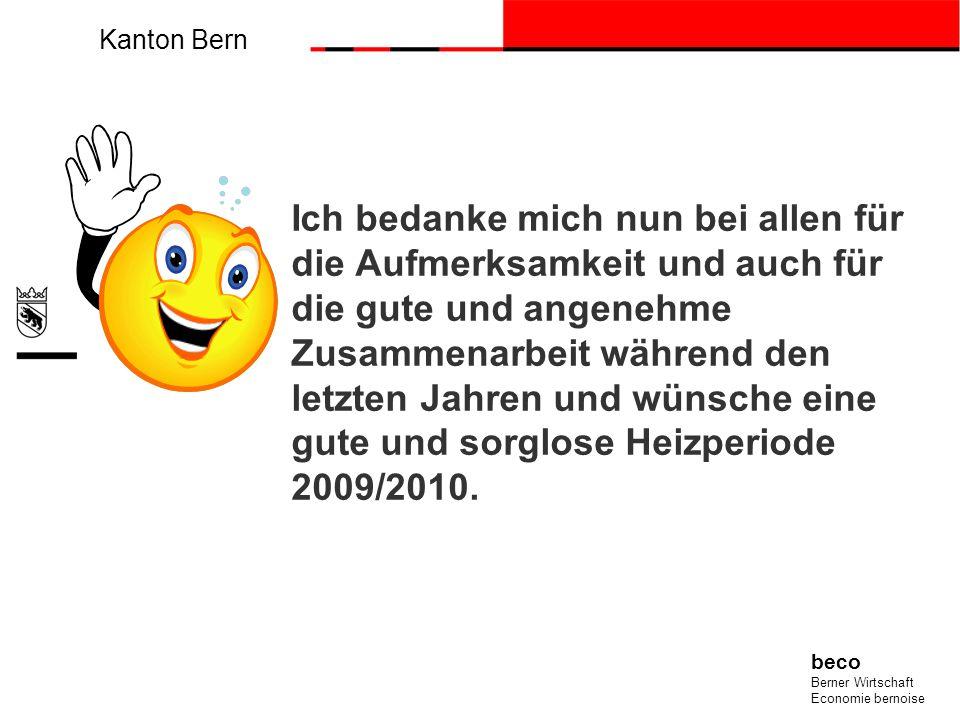 Kanton Bern beco Berner Wirtschaft Economie bernoise Ich bedanke mich nun bei allen für die Aufmerksamkeit und auch für die gute und angenehme Zusamme