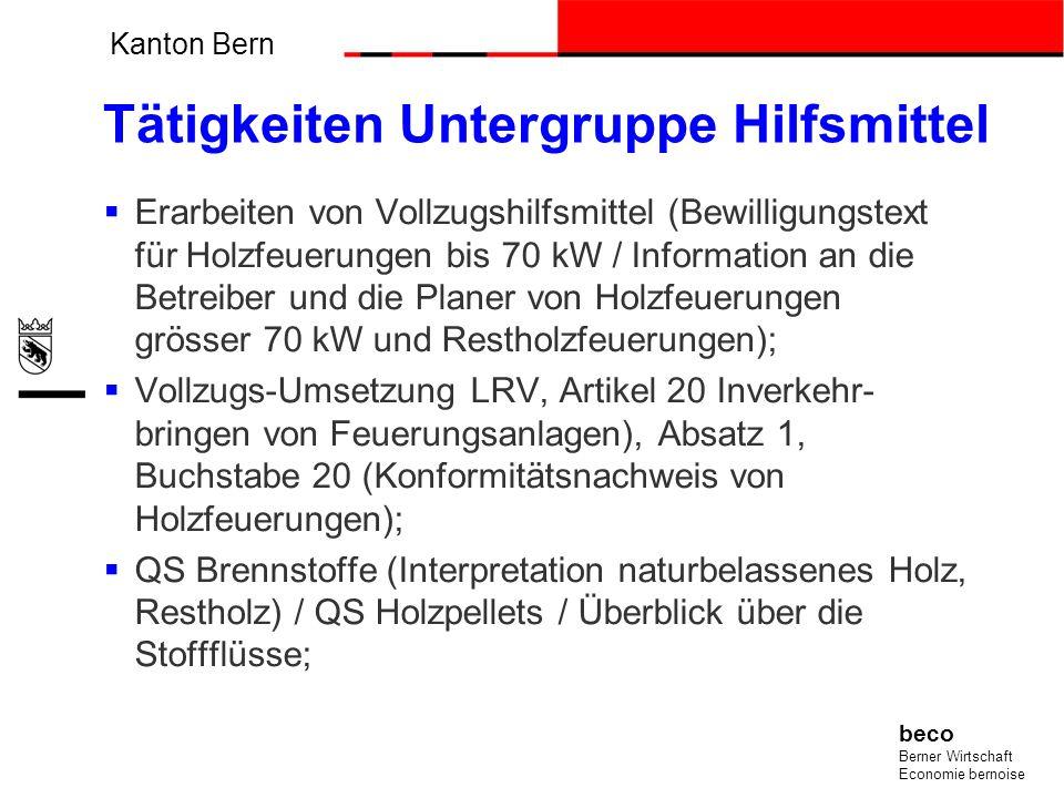 Kanton Bern beco Berner Wirtschaft Economie bernoise Tätigkeiten Untergruppe Hilfsmittel Erarbeiten von Vollzugshilfsmittel (Bewilligungstext für Holz