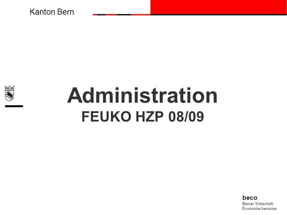 Kanton Bern beco Berner Wirtschaft Economie bernoise Administration FEUKO HZP 08/09